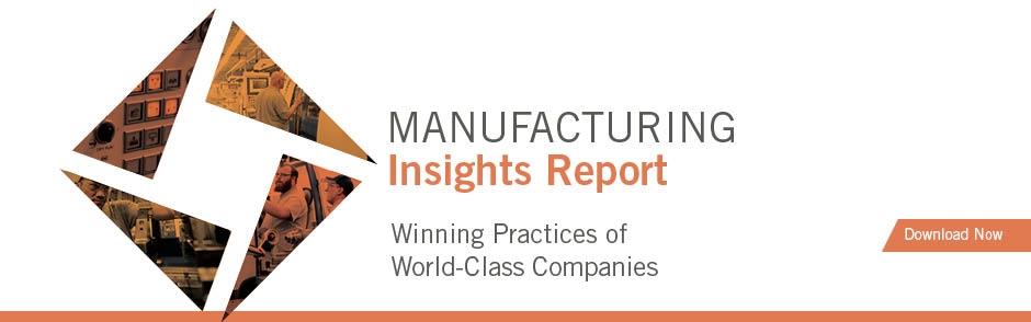 Manufacturing Insights Report. Winning Practices of World-Class Companies.