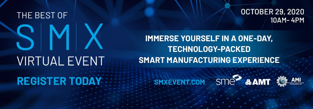 The Smart Manufacturing Experience (SMX) Virtual Event