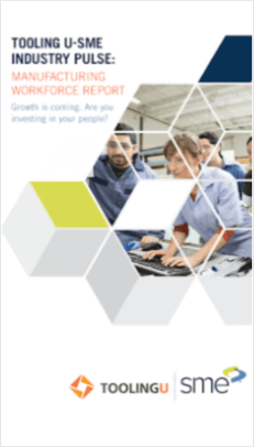 Tooling U-SME Industry Pulse: 2018 Manufacturing Workforce Report