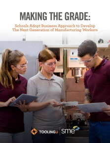 Making the Grade: Schools Adopt Business Approach to Develop the Next Generation of Manufacturing Workers