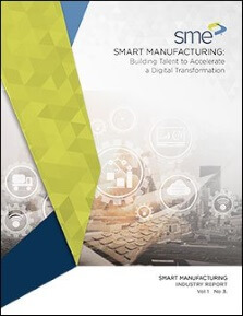 Smart Manufacturing: Building Talent to Accelerate a Digital Transformation